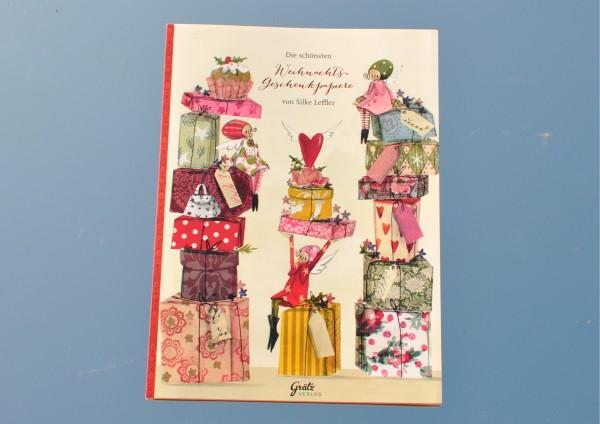 Die schönsten Weihnachts-Geschenkpapiere von Silke Leffler II - Geschenkpapierbuch