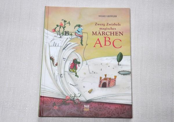 Zwerg Zwirbels magisches Märchen ABC- Kinderbuch