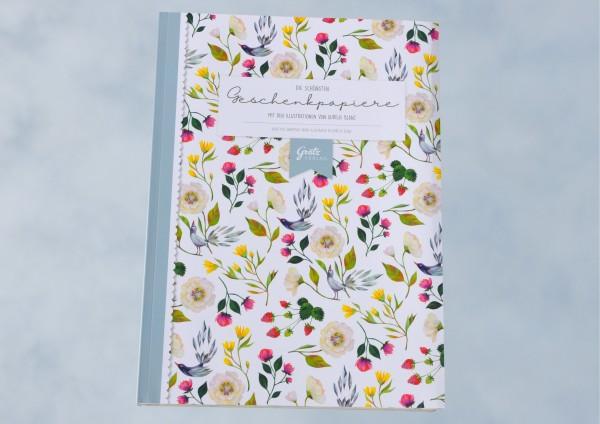 Die schönsten Geschenkpapiere von Aurélie Blanz - Geschenkpapierbuch
